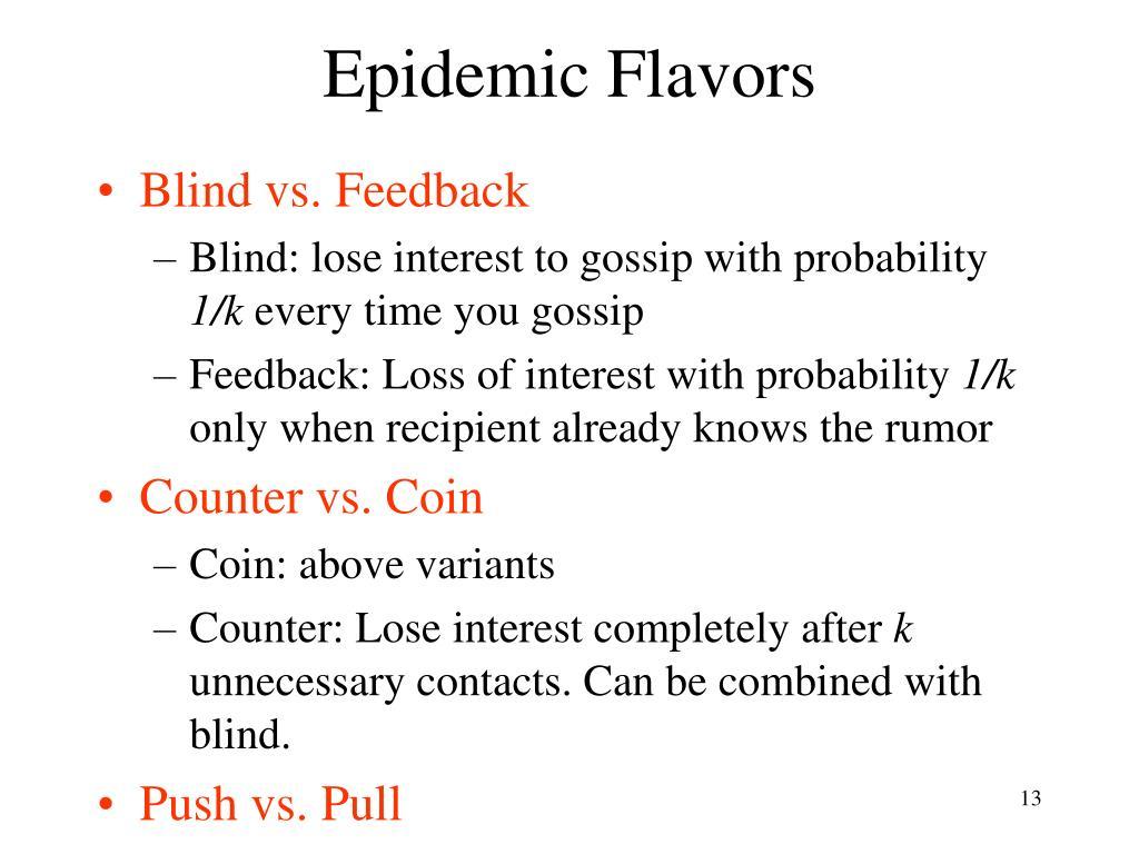 Epidemic Flavors