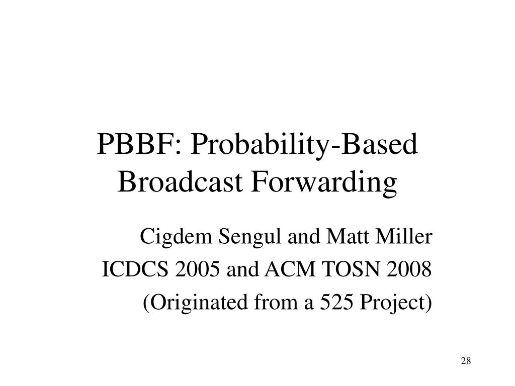 PBBF: Probability-Based Broadcast Forwarding