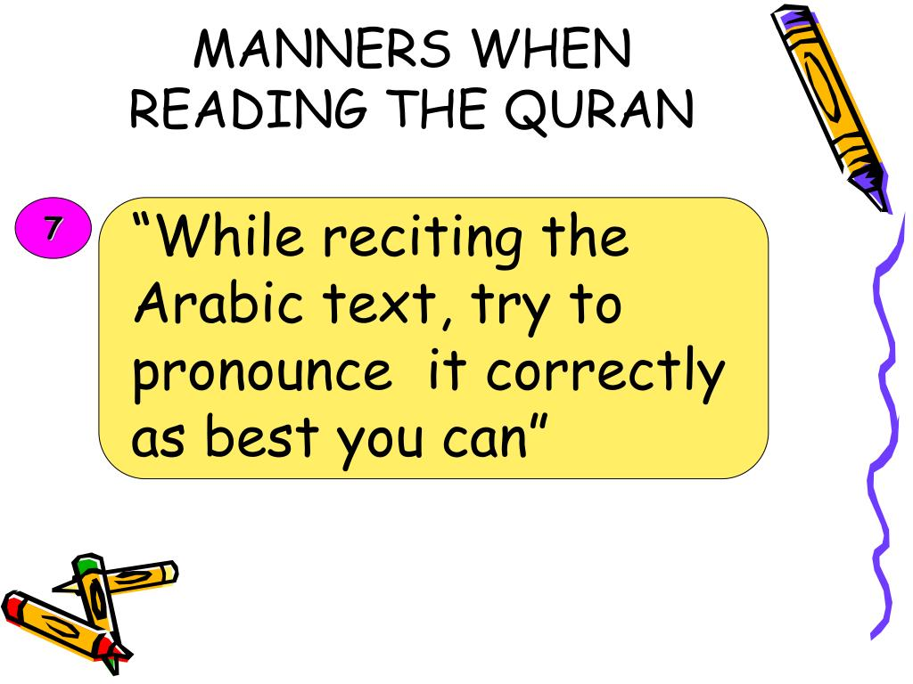 MANNERS WHEN READING THE QURAN
