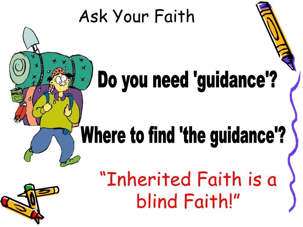 Ask Your Faith