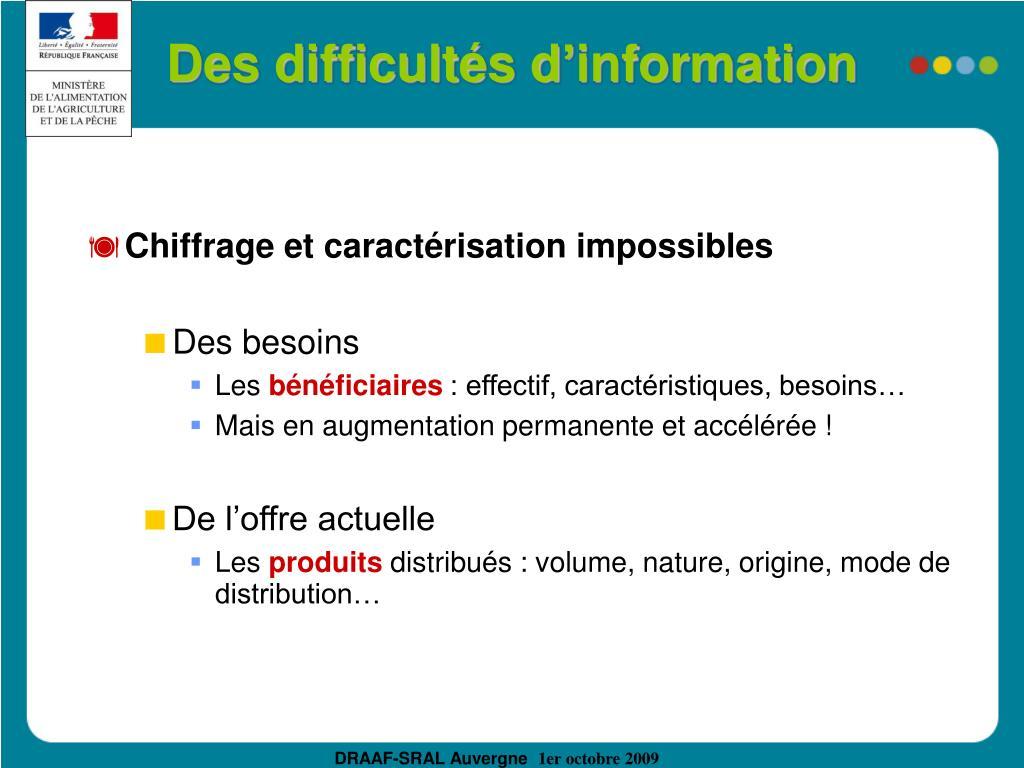 Des difficultés d'information