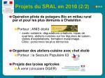 projets du sral en 2010 2 2