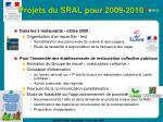 projets du sral pour 2009 2010