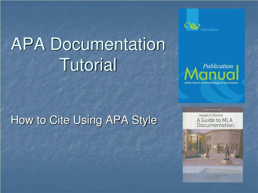 APA Documentation Tutorial