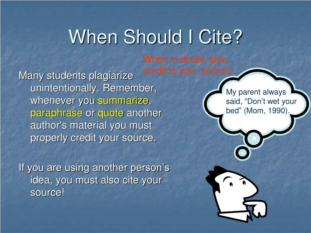 When Should I Cite?