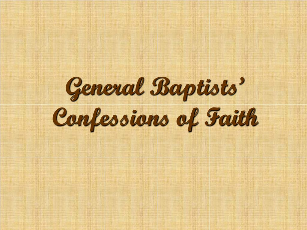 General Baptists' Confessions of Faith