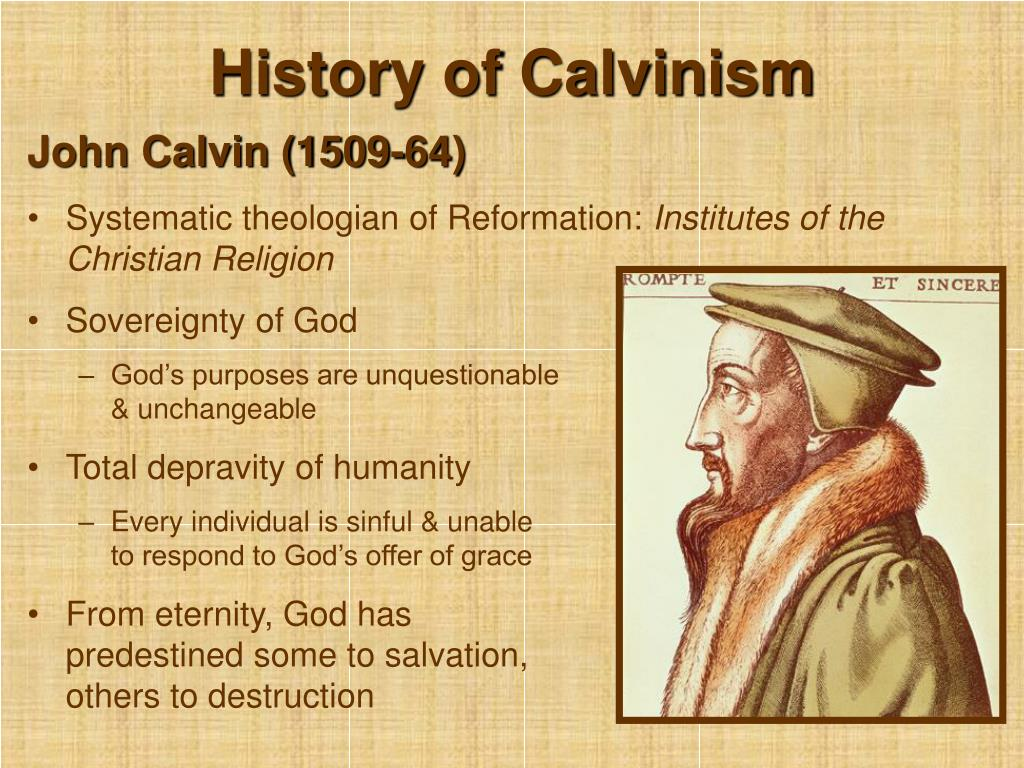 History of Calvinism