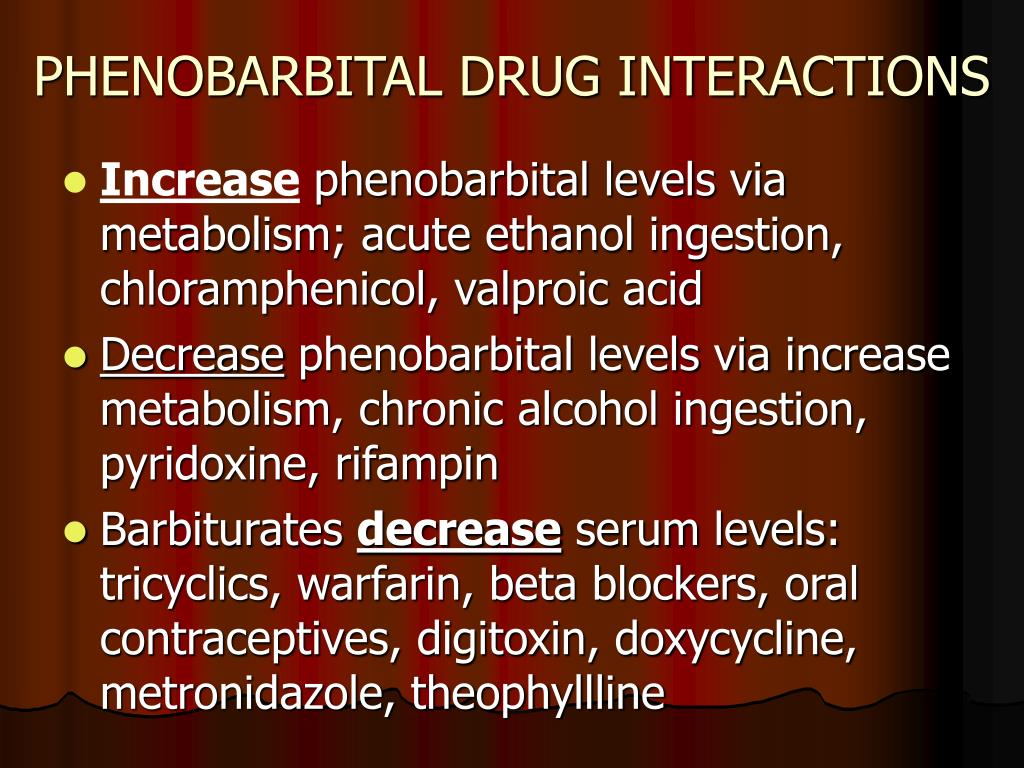 PHENOBARBITAL DRUG INTERACTIONS