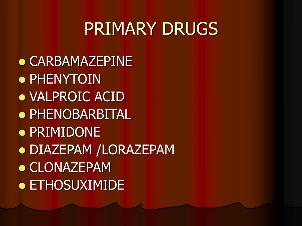 PRIMARY DRUGS