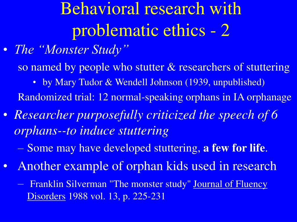 Behavioral research with problematic ethics - 2