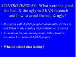 controversy 3 what were the good the bad the ugly in ai an research and how to avoid the bad ugly