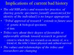 implications of current bad history