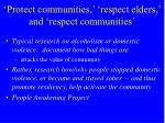 protect communities respect elders and respect communities