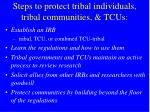 steps to protect tribal individuals tribal communities tcus