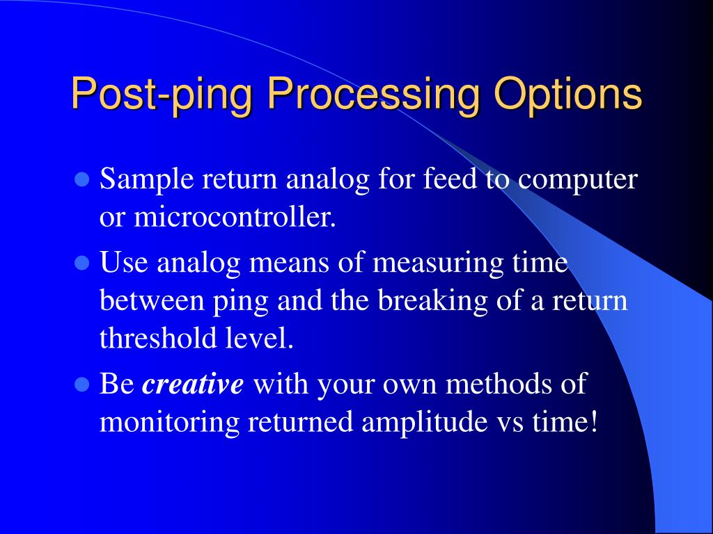Post-ping Processing Options