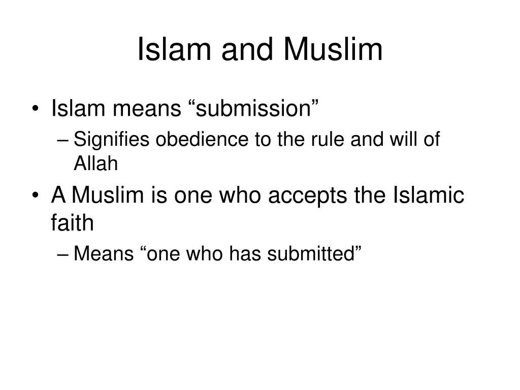 Islam and Muslim
