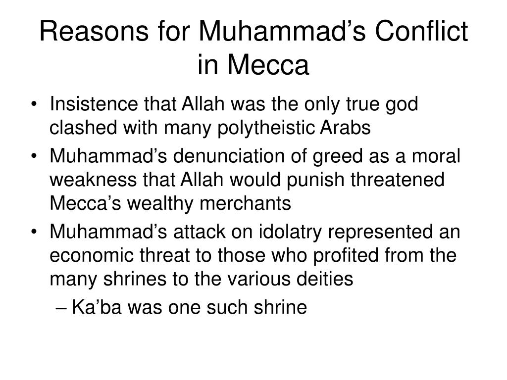 Reasons for Muhammad's Conflict in Mecca