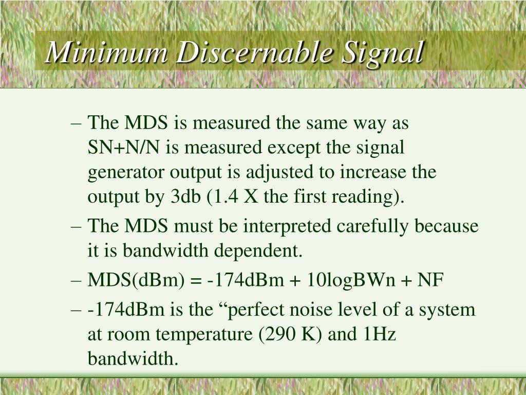 Minimum Discernable Signal