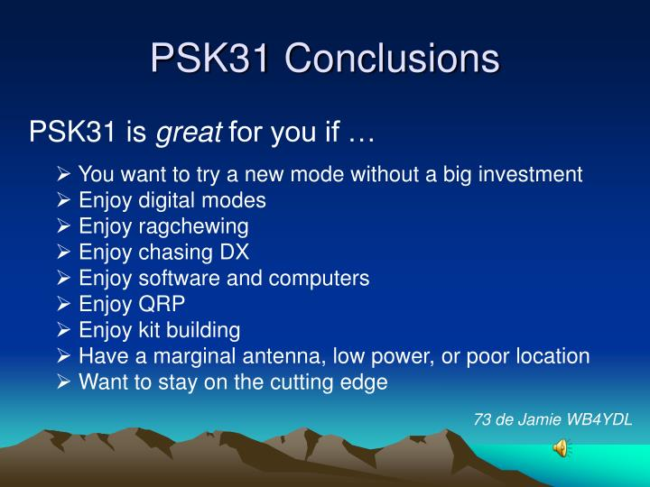 PSK31 Conclusions