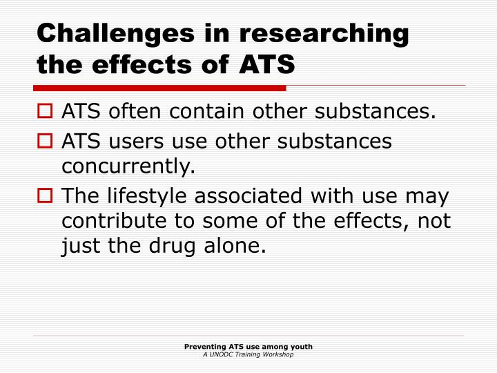 Challenges in researching the effects of ats