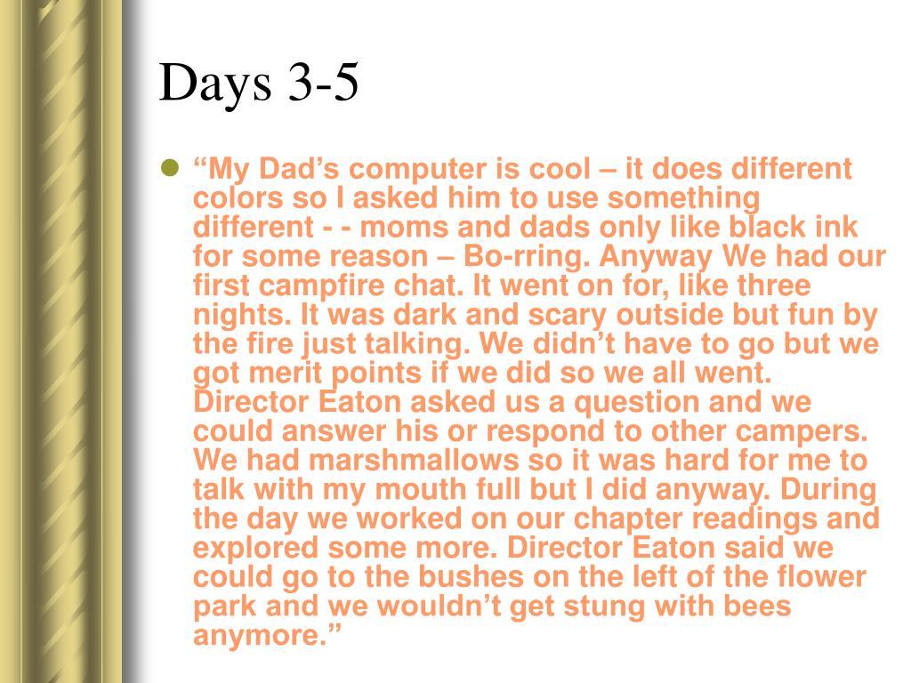 Days 3-5
