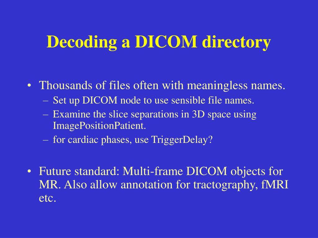 Decoding a DICOM directory