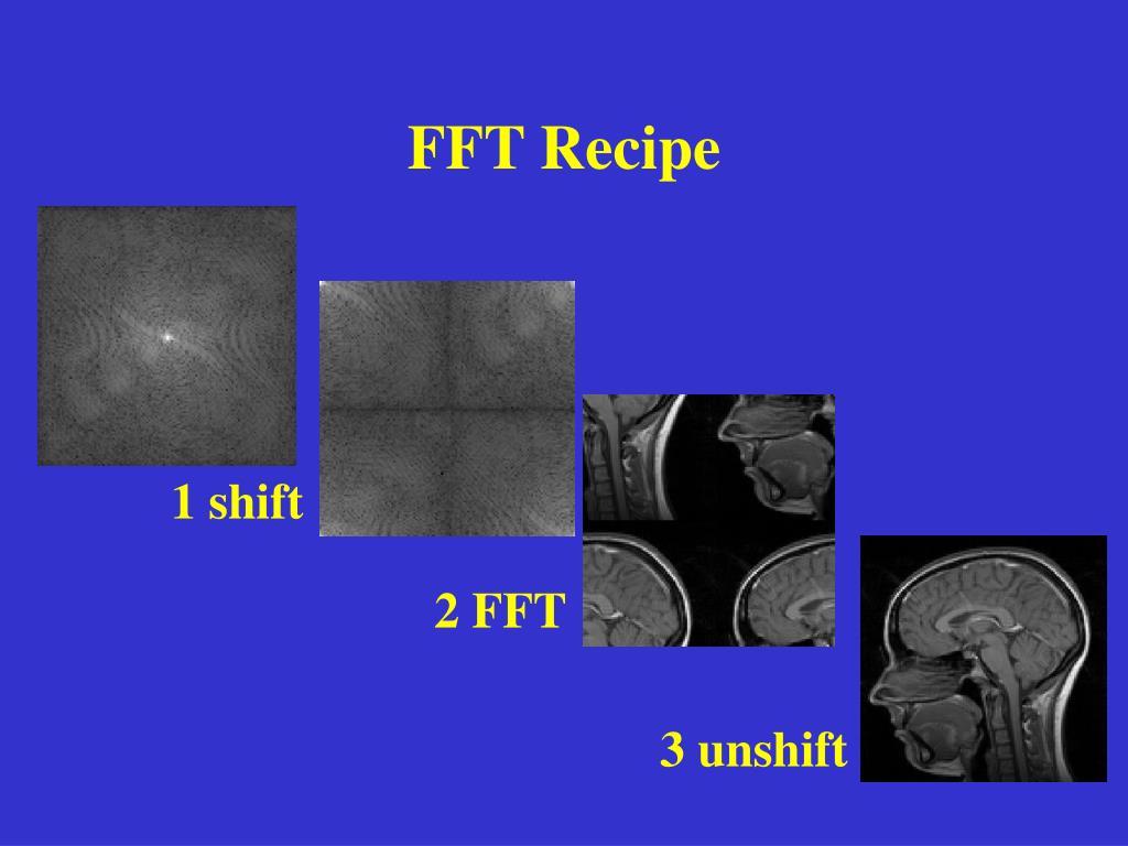FFT Recipe
