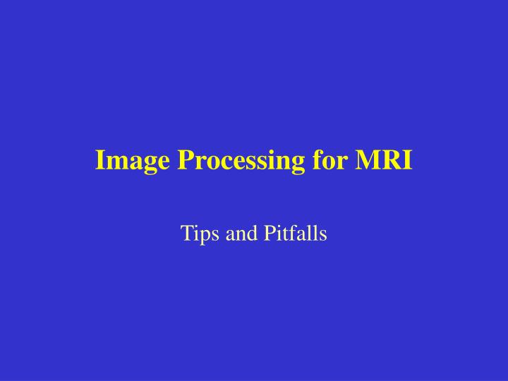 Image processing for mri l.jpg