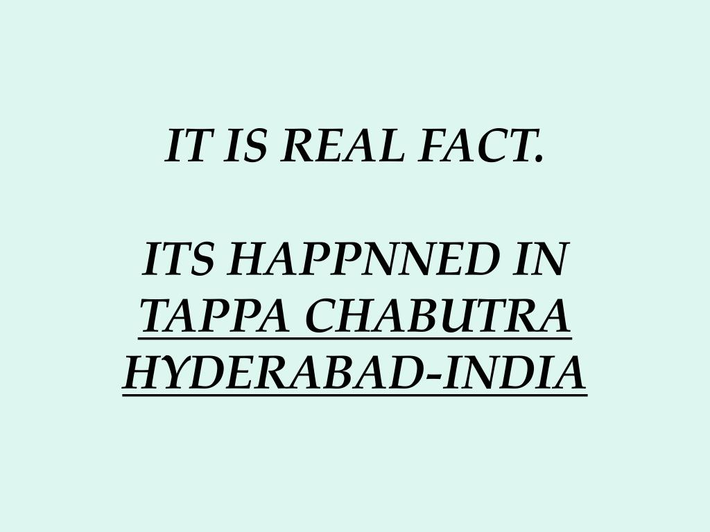 IT IS REAL FACT.