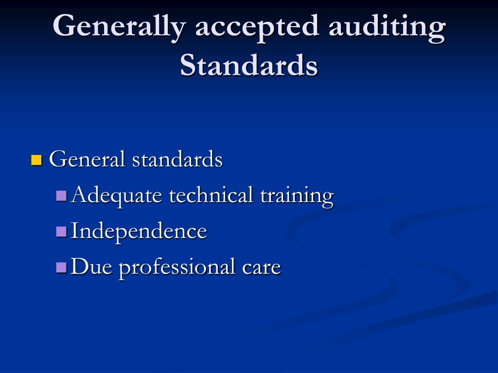 Generally accepted auditing Standards