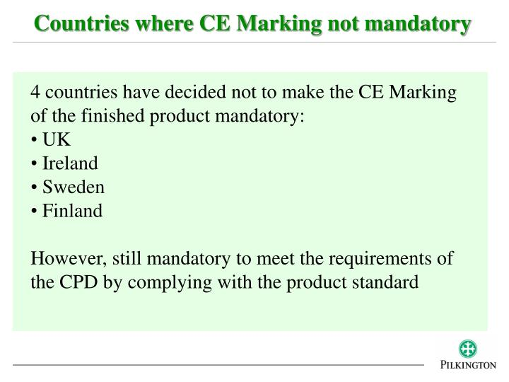 Countries where CE Marking not mandatory