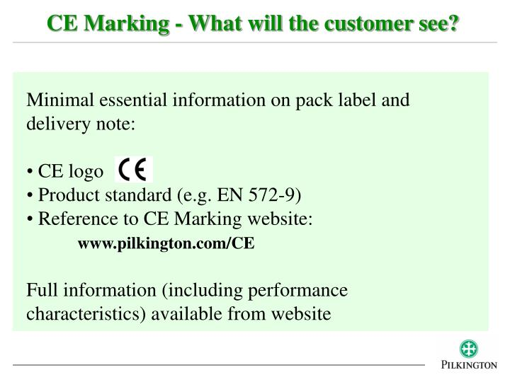 CE Marking - What will the customer see?