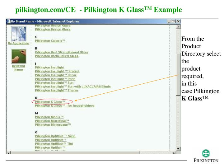 pilkington.com/CE  - Pilkington K Glass