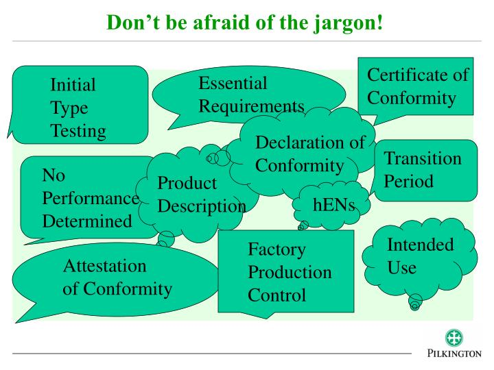 Don't be afraid of the jargon!