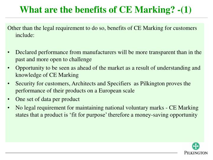 What are the benefits of CE Marking? -(1)