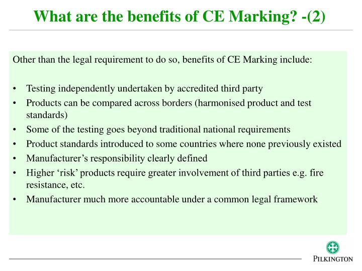 What are the benefits of CE Marking? -(2)