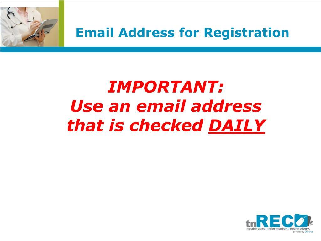 Email Address for Registration