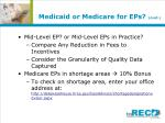 medicaid or medicare for eps cont