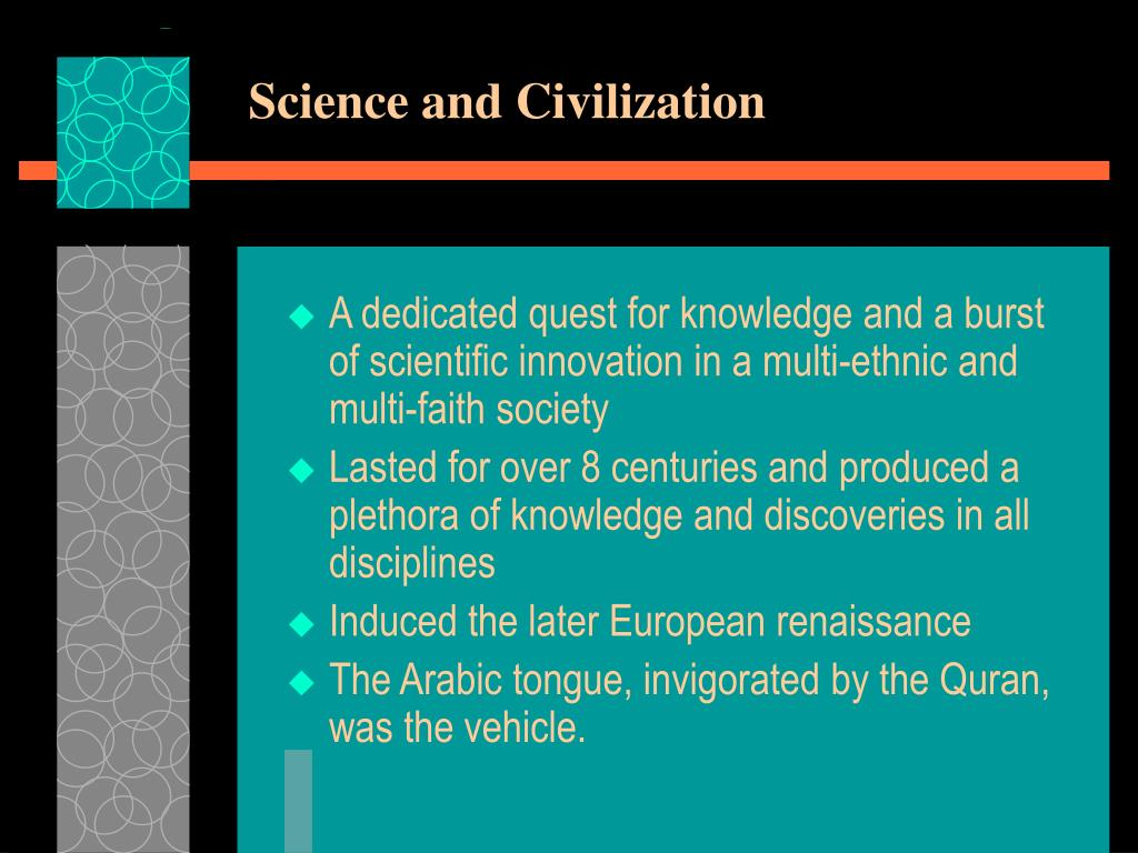 Science and Civilization
