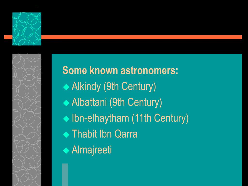 Some known astronomers: