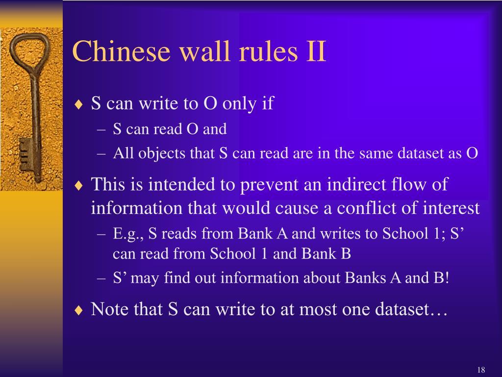 Chinese wall rules II