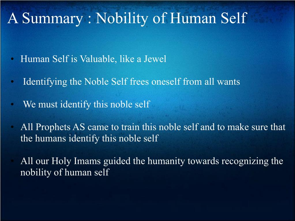 A Summary : Nobility of Human Self