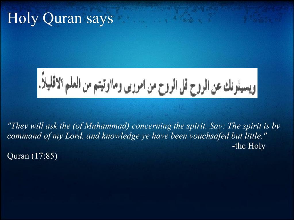 Holy Quran says