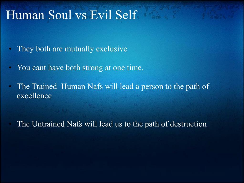 Human Soul vs Evil Self