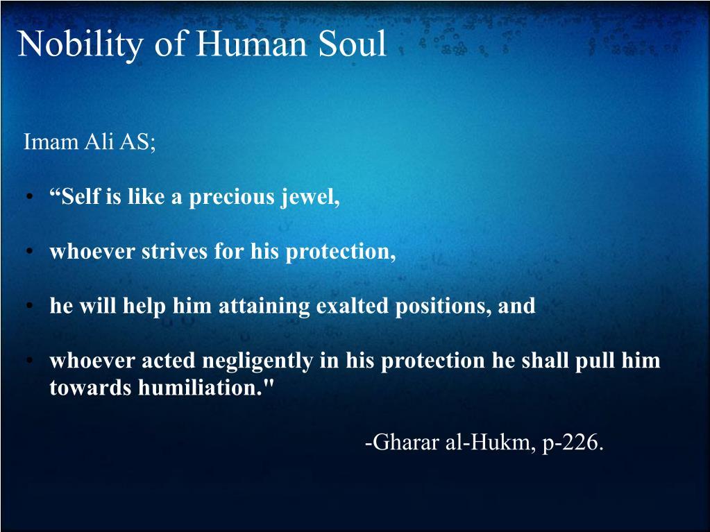 Nobility of Human Soul