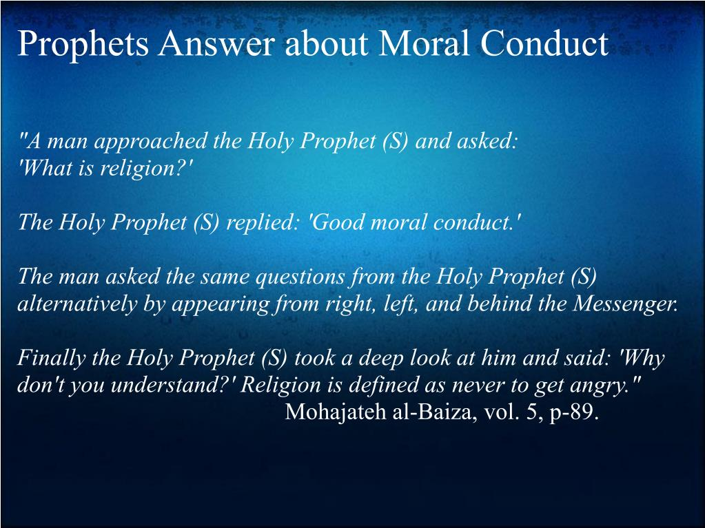 Prophets Answer about Moral Conduct