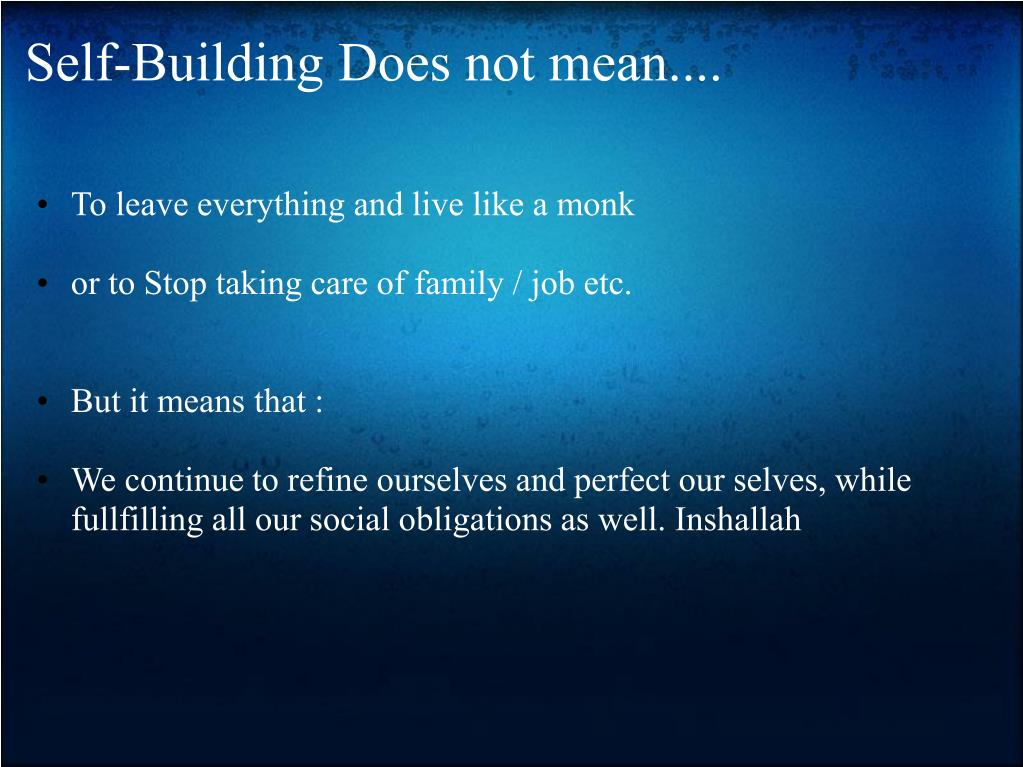 Self-Building Does not mean....