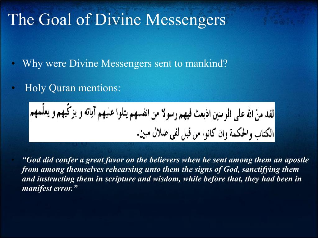 The Goal of Divine Messengers