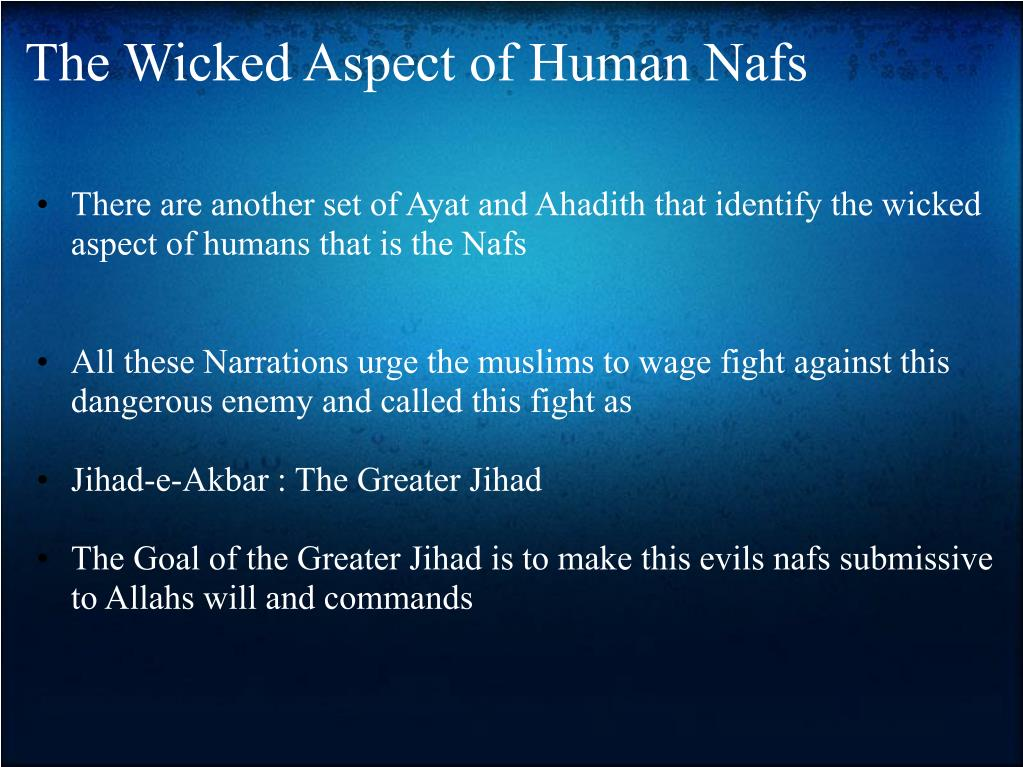 The Wicked Aspect of Human Nafs