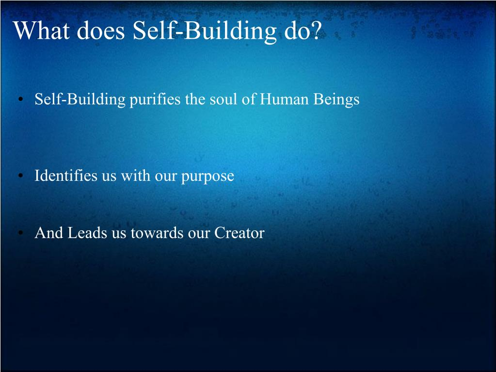 What does Self-Building do?